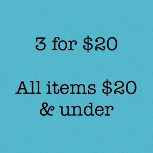 3 for $20 DEAL ON ALL LISTINGS $20 AND UNDER